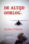 De altijd oorlog - Dexter Filkins, Maarten Polman