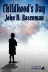Childhood's Day - John Rosenman