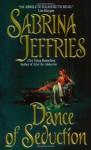 Dance of Seduction (Avon Romantic Treasure) - Sabrina Jeffries