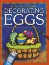 Decorating Eggs - Dana Meachen Rau