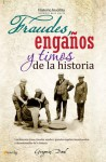 Fraudes, enganos y timos de la historia - Gregorio Doval
