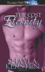 The Cost of Eternity - Shayla Kersten