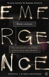 Emergence: The Connected Lives of Ants, Brains, Cities and Software - Steven Johnson