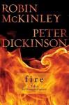 Fire: Tales of Elemental Spirits - Robin McKinley