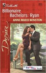 Billionaire Bachelors: Ryan (The Baby Bank #6) (Silhouette Desire, No. 1413) - Anne Marie Winston