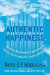 Authentic Happiness - Martin E.P. Seligman