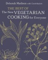 The Best of Vegetarian Cooking for Everyone - Deborah Madison