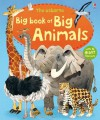 The Usborne Big Book of Big Animals. [Written by Hazel Maskell - Hazel Maskell