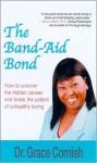 The Band-Aid Bond - Grace Cornish
