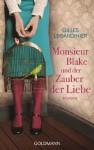 Monsieur Blake und der Zauber der Liebe - Gilles Legardinier