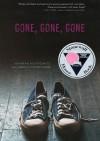 Gone, Gone, Gone - Hannah Moskowitz