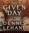The Given Day (Audio) - Dennis Lehane, Michael Boatman