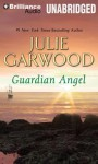 Guardian Angel (Audio) - Julie Garwood, Susan Duerden