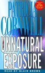 Unnatural Exposure (audio) - Patricia Cornwell