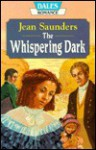 The Whispering Dark - Jean Saunders