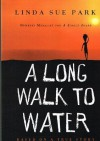 Long Walk to Water: Based on a True Story - Linda Sue Park