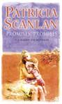 Promises, Promises - Patricia Scanlan