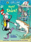 Hark! A Shark!: All About Sharks - Bonnie Worth, Aristides Ruiz, Joe Mathieu