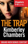 The Trap: Chapters 1-11 of 42 - Kimberley Chambers
