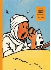 The Art of Herge, Inventor of Tintin, Volume 2: 1937-1949 - Philippe Goddin, Hergé, Michael Farr