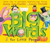 Big Words for Little People - Jamie Lee Curtis, Laura Cornell