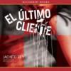 El ultimo cliente - Jacinto Rey, Adriana Sananes