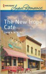 The New Hope Cafe - Dawn Atkins