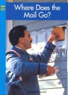 Where Does the Mail Go? - Daniel Shepard, Richard W. Walljasper