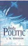 Body Politic - J.M. Gregson
