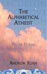 The Alphabetical Atheist - Andrew Rihn