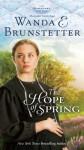 The Hope of Spring - Wanda E. Brunstetter