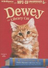 Dewey the Library Cat: A True Story - Vicki Myron, Bret Witter, Laura Hamilton