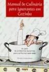 Manual de culinária para ignorantes em cozinha - Sérgio Gonçalves