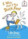 I Wish That I Had Duck Feet (Beginner Books(R)) - Dr. Seuss, B. Tobey