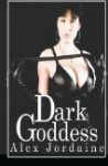 Dark Goddess - Alex Jordaine