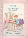 Tink in a Tangle - Dorothy Haas, Margot Apple