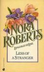 Less of a Stranger (Language of Love #36 - Spring Crocus) - Nora Roberts