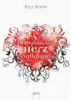 Dein göttliches Herz entflammt (German Edition) - Kelly Keaton, Bea Reiter
