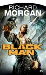 Black Man (SCIENCE FICTION) (French Edition) - Richard Morgan