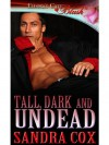 Tall, Dark and Undead - Sandra Cox