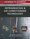 Lab Manual for Whitman/Johnson/Tomczyk/Silberstein's Refrigeration and Air Conditioning Technology, 7th - Bill Whitman, Bill Johnson, John Tomczyk