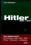 Hitler 1936-1945 (Gebundene Ausgabe) - Ian Kershaw