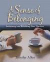 A Sense of Belonging: Sustaining and Retaining New Teachers - Jennifer Allen