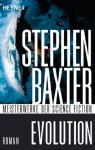 Evolution: Roman (German Edition) - Stephen Baxter, Martin Gilbert