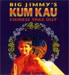 Big Jimmy's Kum Kau Chinese Take Out - Ted Lewin