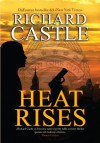 Heat Rises (Italian Edition) - Richard Castle, Giuseppe Marano