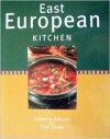 East European Kitchen - Catherine Atkinson, Trish Davies