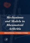 Mechanisms And Models In Rheumatoid Arthritis - Brian Henderson, J.C.W. Edwards, E.R. Pettipher
