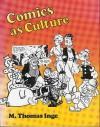 Comics as Culture - M. Thomas Inge