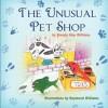 The Unusual Pet Shop - Brenda May Williams, Raymond Williams